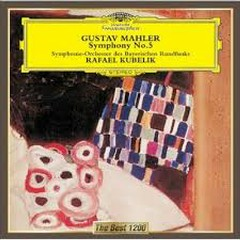 Mahler - Symphony No. 5 - Rafael Kubelik,Bavarian Radio Symphony Orchestra