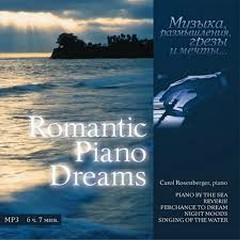 Romantic Piano Dreams 01 - Piano By The Sea - Carol Rosenberger