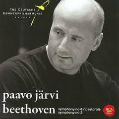 Beethoven - Symphonies Nos. 6 & 2 - Paavo Järvi,Deutsches Kammerphilharmonie Bremen