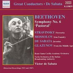 De Sabata Conducts Beethoven's Symphony No. 6