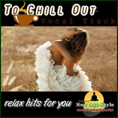 Relax Hits For You - To Chill Out 1 (No. 3)