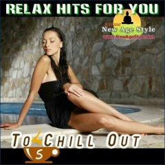 Relax Hits For You - To Chill Out 5 CD 1 (No. 1)