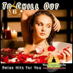 Relax Hits For You - To Chill Out 6 CD 2 (No. 1)