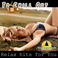 Relax Hits For You - To Chill Out 8 CD 1 (No. 2)