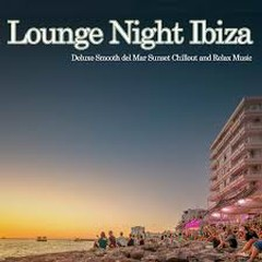Lounge Night Ibiza