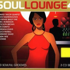 Soul Lounge Vol 4 Disc 1