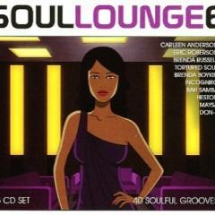 Soul Lounge Vol 6 Disc 1