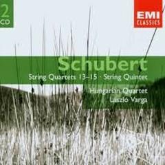 Schubert - String Quartets 13 - 15; String Quintet CD 1  - Hungarian Quartet,Laszlo Varga