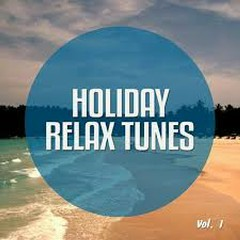 Holiday Relax Tunes Vol. 1 Chill Out Moods Thailand (No. 2)