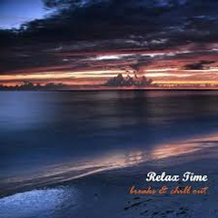 Relax Time Breaks And Chill Out