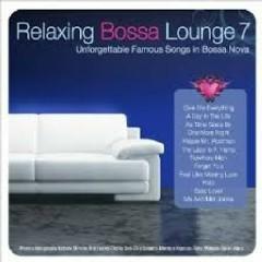 Relaxing Bossa Lounge 7