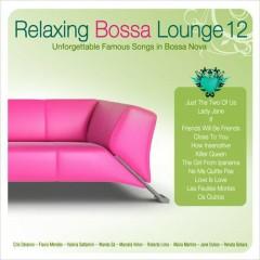 Relaxing Bossa Lounge 12