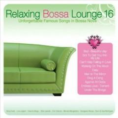 Relaxing Bossa Lounge 16