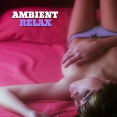Ambient Relax Vol 1