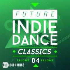 Future Indie Dance Classics, Vol. 4 (No. 2)