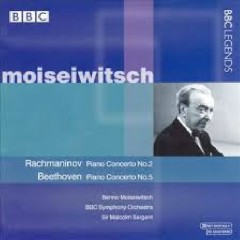 Moiseiwitsch Plays Rachmaninov & Beethoven