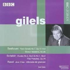 Beethoven - Piano Sonata No. 7; Scriabin - Etudes; Ravel - Jeux d'eau  - Emil Gilels
