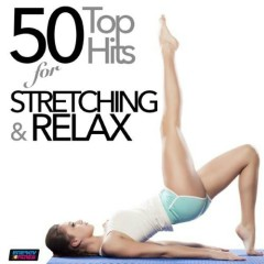 50 Top Hits For Stretching And Relax (No. 3)