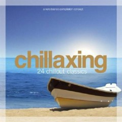 Chillaxing - 24 Chillout Classics (No. 2)