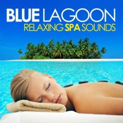 Blue Lagoon - Relaxing Spa Sounds (No. 3)