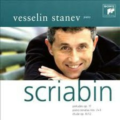 Scriabin - Preludes; Piano Sonatas Nos. 2 & 3; Etude (No. 2)
