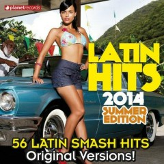 Latin Hits 2014 Summer Edition 56 Latin Smash Hits  (No. 3)