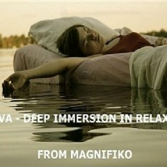 Deep Immersion In Relax (No. 3)