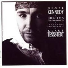 Brahms - Violin Concerto - Klaus Tennstedt,Nigel Kennedy,London Philharmonic Orchestra