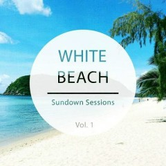 White Beach - Sundown Sessions Vol 1 (No. 2)