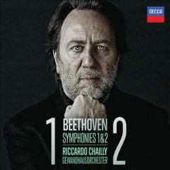 Beethoven - Symphonies Nos. 1 & 2 - Riccardo Chailly,Leipzig Gewandhaus Orchestra