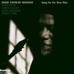 Song For The New Man - David 'Fathead' Newman