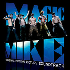Magic Mike OST