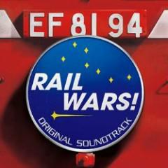 RAIL WARS! ORIGINAL SOUNDTRACK CD1