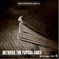 Between The Papers Lines [Part2] - Macthediablo