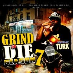 Grind Or Die 7 (CD1)