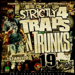 Strictly 4 The Traps N Trunks 19 (CD1)