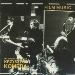 The Complete Recordings Of Krzysztof Komeda Vol. 07