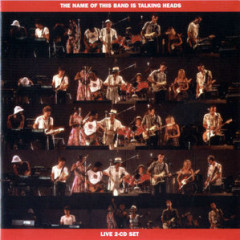 The Name Of This Band Is Talking Heads (Live) (CD1) - Talking Heads