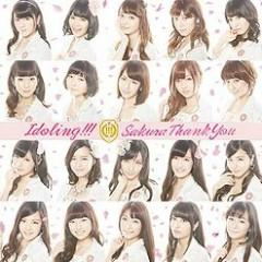 Sakura Thank You - Idoling!!!