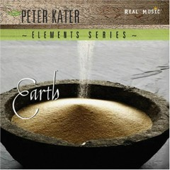 Elements Series - Earth - Peter Kater