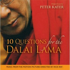 10 Questions For The Dalai Lama - Peter Kater