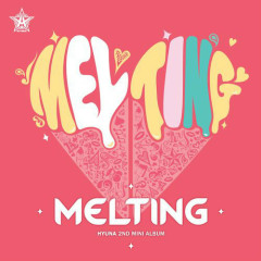 Melting (2nd Mini Album) - HYUNA