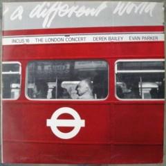 Derek Bailey - The London Concert
