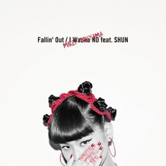 Fallin'Out/I Wanna NO