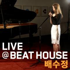 House Live Bit # 1   - Pae Su Jung