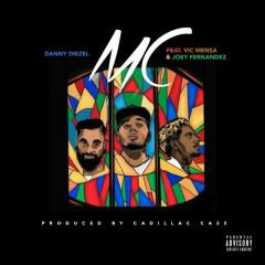 MC (Single) - Danny Diezel, Vic Mensa, Joey Fernandez