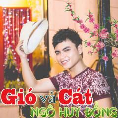 Gió Và Cát - Ngô Huy Đồng