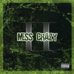 II - Miss Crazy