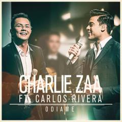 Ódiame (Single) - Charlie Zaa, Carlos Rivera