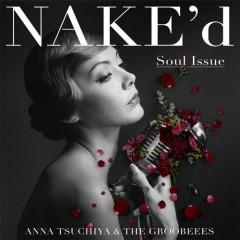 NAKE'd -Soul Issue- - Tsuchiya Anna